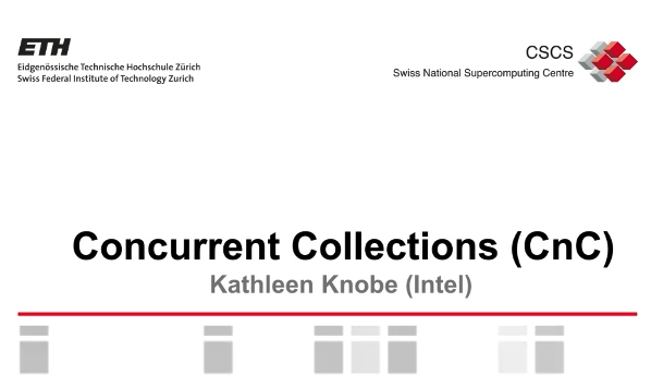 Video: Concurrent Collections (CnC) by Kathleen Knobe