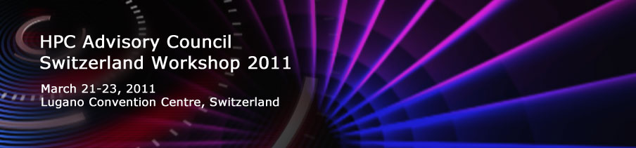 Registration Open: HPC Advisory Council Switzerland Workshop 2011