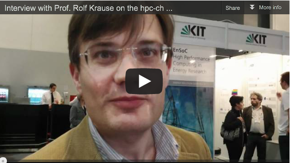 Interview with Prof. Rolf Krause About the hpc-ch Booth at ISC'11