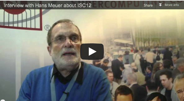SC11 is Going to Finish – See You at ISC12 – Video Interview with Hans Meuer