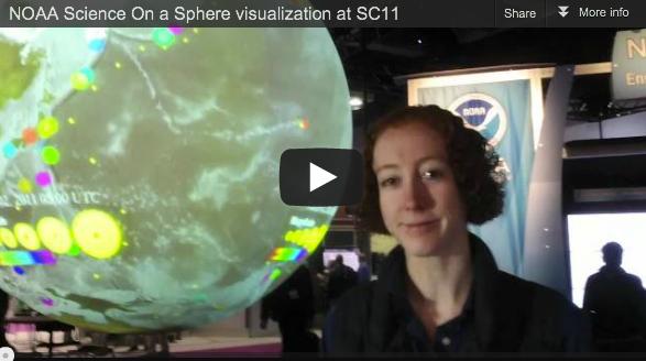 Video: NOAA Science On a Sphere visualization at SC11