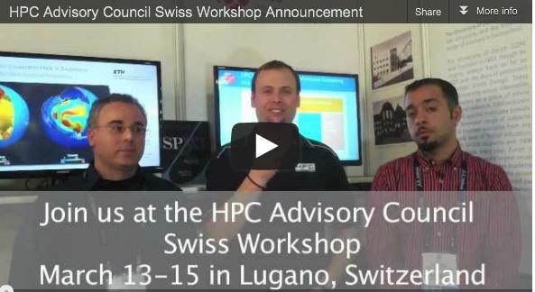 Video: HPC Advisory Council Swiss Workshop Announcement