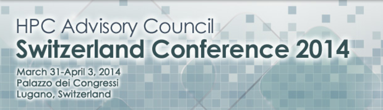 Register to the HPC Advisory Council Switzerland Conference 2014