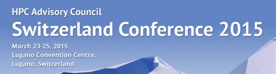 HPC Advisory Council Switzerland Conference 2015