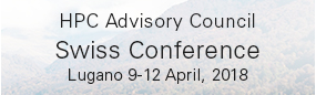 Swiss HPC Advisory Council Conference 2018 & HPCXXL User Group