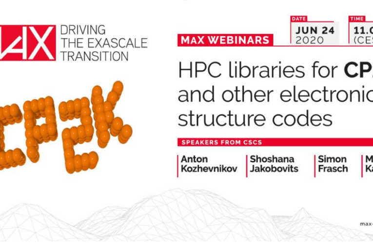 "MaX Webinar on ""HPC Libraries for CP2K and Other Electronic Structure Codes"""