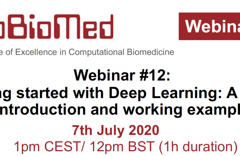 Getting Started with Deep Learning – CompBioMed Webinar