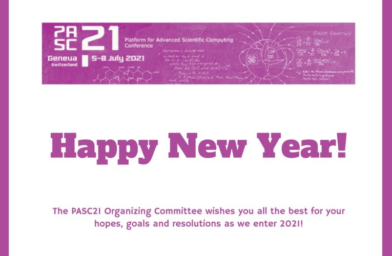 PASC21 – New Year Wishes and Update on Event Format