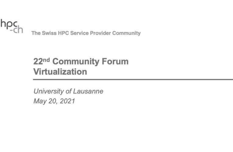 hpc-ch forum on Virtualization – Highlights
